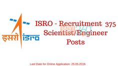 ISRO to fill 375 posts in Scientist/Engineer SC – Mechanical, Electronics, Computer Science |