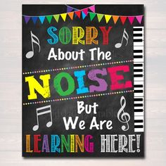 Music Teacher Classroom Printable Poster, Classroom Decor Sorry About The Noise We Are Learning, Music Teacher Gfts, Art Music Classroom Posters, Printable Classroom Posters, Printable Poster, Teacher Posters, Free Printable, Classroom Door Signs, Classroom Rules, Classroom Decor, Classroom Libraries