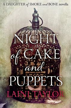 Laini Taylor's blog: NIGHT OF CAKE & PUPPETS!