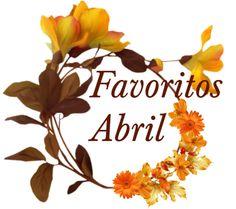 La Piecita de Chivi :      Favoritos de Abril