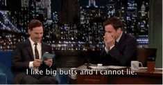 "I love this!!!! Lmao- And big butts, of course. | Benedict Cumberbatch And Jimmy Fallon Had An ""Alan Rickman-Off"""