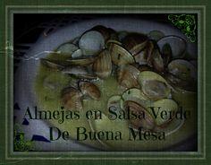 De Buena Mesa: Almejas en Salsa Verde http://denuestracasa.blogspot.com.es/2015/02/almejas-en-salsa-verde.html
