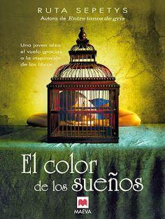 """Libros que voy leyendo: """"El color de los sueños"""" de Ruta Sepetys"""