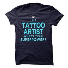 I am a Tattoo-Artist - #sorority tshirt #tshirt decorating. PURCHASE NOW => https://www.sunfrog.com/LifeStyle/I-am-a-Tattoo-Artist-18440698-Guys.html?68278