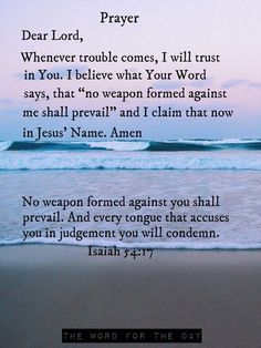 Isaiah (KJV) ~ No weapon that is formed against thee shall prosper; and every tongue that shall rise against thee in judgment thou shalt condemn. This is the heritage of the servants of the Lord, and their righteousness is of me, saith the Lord. Powerful Scriptures, Best Bible Verses, Bible Verses Quotes, I Love You God, Just Pray, Prayer For Love, Daily Prayer, Prayer For Protection, Finding Jesus