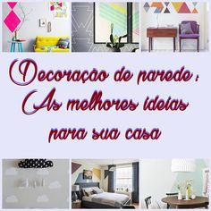 Pinturas criativas para as paredes renovam a decoração da sua casa Diy, Home Decor, Creative Decor, Creativity, Wall Hanging Decor, Diy Home, Recycled House, Paintings, Houses