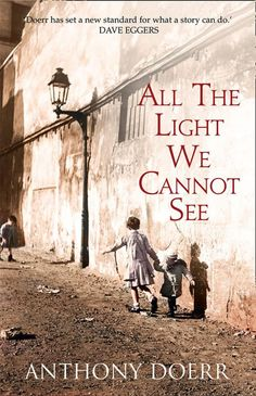 "Wonderful novel! Difficult to put down. Read excerpts on Amazon. ""ALL THE LIGHT WE CANNOT SEE"" by Anthony Doerr"