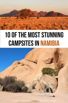 More Than 40 The Most Stunning Campsites In Namibia You Need To Visit los campings más impresionantes de namibia que debes visitar die schönsten campingplätze in namibia, die sie besuchen müssen i campeggi più belli della namibia che devi visitare Namibia Travel, Africa Travel, Africa Destinations, Travel Destinations, Uganda, Travel Guides, Travel Tips, Travel Bag, Campsite