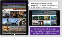 Gjennom Microsoft Educator Community kan du komme i kontakt med eksperter fra hele verden. Hvorfor ikke la elevene spørre fagspesifikke spørsmål til ekspertene?Logg deg på education.microsoft.com