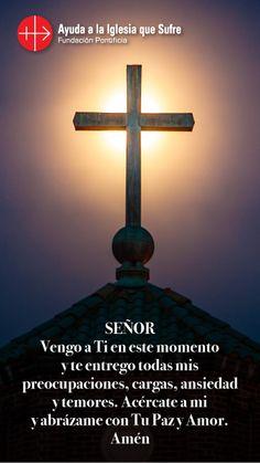 #oraciones #religion #católica #Dios #amor #fe #frases #esperanza #Jesús #iglesiaquesufre #ayudaalaiglesiaquesufre #AIS