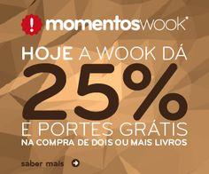 Amostras e Passatempos: Momentos WOOK - Hoje 25% + Portes grátis!