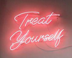 Neon | Treat Yourself