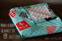 How to make a baby blanket in 6 easy steps.