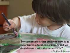 """""""My contention is that creativity now is as important in education as literacy, and we should treat it with the same status"""" Sir ken Robinson Learning Quotes, Education Quotes, Art Education, Ken Robinson, Best Quotes Images, Genius Hour, Creativity Quotes, School Quotes, Confidence Building"""