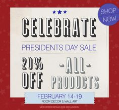 Presidents Day Sale at GreenBox Art! Save 20% on All Stretched Canvas Art, Oversize and Large Wall Art, Framed Art Prints, Monogrammed Table Lamps, Designer Wall Decals, Huge Wall Murals, and more through 2/19!