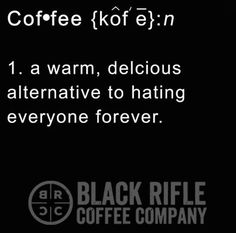 BLACK RIFLE COFFEE - we have you covered! grab all your fave roasts at black rifle! #brccmemes