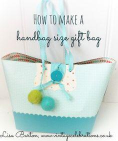 how to make a handbag size paper gift bag by Lisa Barton, Vintage celebrations