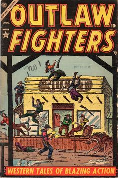 My copy of OUTLAW FIGHTERS #1. Comic Art, Comic Books, Comic Book Collection, Western Comics, Classic Comics, 7 Year Olds, Comic Covers, I Fall In Love, Marvel Comics