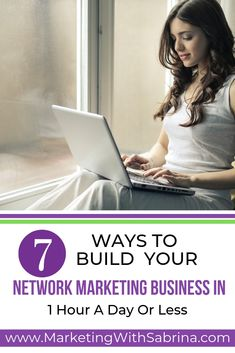 Building your network marketing business part time can seem daunting, especially when you are short on time.  Here are 7 tips and ideas on how to build your network marketing business part time.  #mlm #networkmarketingbusiness #directsales