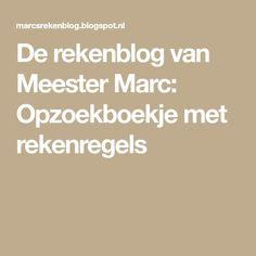 De rekenblog van Meester Marc: Opzoekboekje met rekenregels