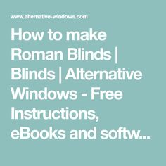 How to make Roman Blinds   Blinds   Alternative Windows - Free Instructions, eBooks and software