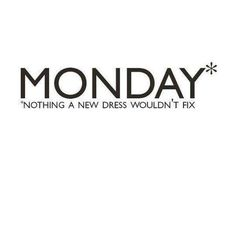 Quote of the Day #mondayblues #weekendisover #cheerup #buynewdress #shopnow #shoponline #greatindianoutlet