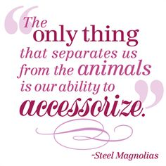 Steel Magnolias Quotes