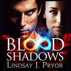 Blood Shadows by Lindsay J. Pryor