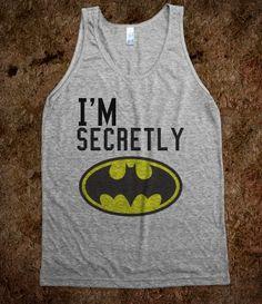Secretly Batman... @Lacie Norman maylett