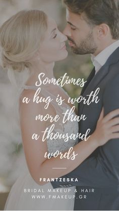 Sometimes a hug is worth more than a thousand words Scrunched Hair, Greek Islands, Bridal Makeup, Hug, Natural Beauty, Groom, Hairstyle, Bride, Words