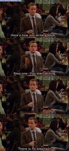 Barney Stinson on writing.