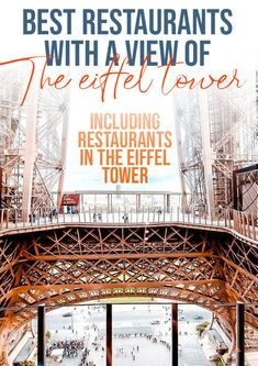 25 Best restaurants in Paris with a view of the Eiffel Tower #france #paris #eiffeltower #restaurants #luxurytravel
