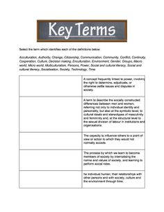 Key Terms: This Key Terms resource is a work sheet for students to test their knowledge matching key terms to definitions central to the Preliminary Society and Culture course.
