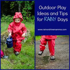 Outdoor Play Ideas and Tips for RAINY Days! These ideas will help your kids have fun playing outside regardless of the weather.