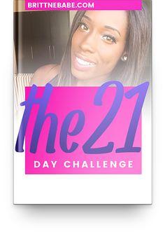 21 Day Challenge - Brittne Babe starts 1/4