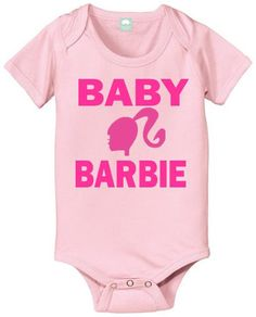 Babie Barbie Onesie -More Colors- .95 Cents With The Purchase of Any Full Price Item