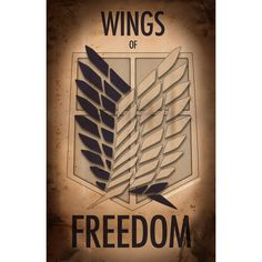 See this and similar wall art - Buy 'Attack on Titan Wings of Freedom Propaganda Poster ' by starglazeddeli as a Greeting Card