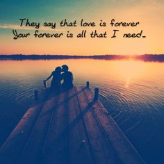 My dearest sweetheart, I LOVE YOU FOREVER & BEYOND!! <3
