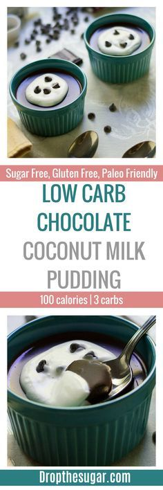 Low Carb Chocolate Coconut Milk Pudding   an easy low carb dessert idea for a sugar free chocolate pudding using coconut milk! Although this isn't entirely dairy free, it can easy be customizable using dairy free chocolates. Plus, this is also a gluten free dessert idea you can add to your next event! Pin now to make later! via @dropthesugar