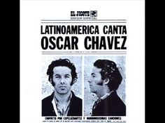 Oscar Chávez 1970- Latinoamérica canta, vol. I