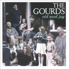 Gourds - Old Mad Joy