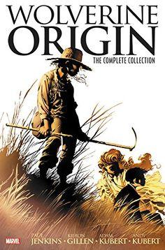 Wolverine: Origin - The Complete Collection - http://moviesandcomics.com/index.php/2017/04/11/wolverine-origin-the-complete-collection/