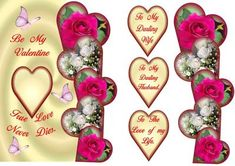 This 3D valentines card front is very easy to make, and can be sent to husband or wife or friend, Has 3 labels,   To My Darling Husband,  To My Darling Wife,  To The Love of my Life.  also has a matching insert
