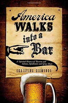 America Walks into a Bar: A Spirited History of Taverns a... https://www.amazon.com/dp/019973495X/ref=cm_sw_r_pi_dp_x_GM3jyb97H84ZZ