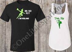 I'm so fly I neverland shirt  peter pan  tinkerbell epcot food and wine disney food and wine disney drink epcot food and wine couple shirt