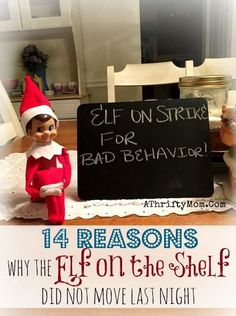 Why the Elf did not move, Elf on the Shelf easy ideas, What to do with your Elf, Silly Ideas for your Christmas Elf on the Shelf .jpf