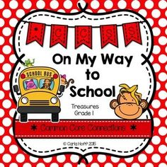 On My Way to School - First Grade Treasures - Common Core Connections for comprehension, phonics, high frequency words, grammar, and fluency.  Games, centers, printables!  Easy prep!
