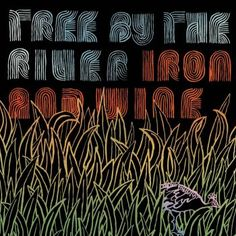 Tree By the River by Iron & Wine – cover art