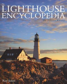 Thoroughly updated and expanded with even more information on the world's lighthouses, The Lighthouse Encyclopedia is the definitive reference on these maritime beacons and coastal icons. A wealth of