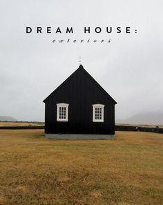dream house: exteriors. / sfgirlbybay